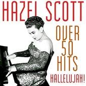 Over 50 Hits - Hallelujah! by Hazel Scott