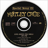 Live Around The World 1989-1990 by Motley Crue