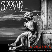 Acoustic Sessions: Prayers for the Damned / Rise von Sixx:A.M.