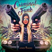 Criminal Funk by Lovely Music Library