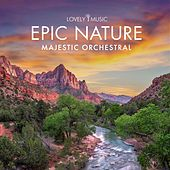 Epic Nature by Lovely Music Library