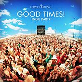 Good Times! - Indie Party by Lovely Music Library