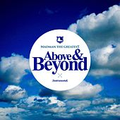 Above & Beyond (Instrumental) by Madman the Greatest