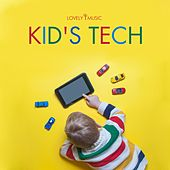 Kid's Tech by Lovely Music Library