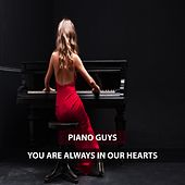 You Are Always in Our Hearts de The Piano Guys