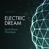 Electric Dream - Synthwave Nostalgia by Lovely Music Library