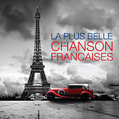 Les plus belles chansons françaises (Digitally Remastered) de Various Artists