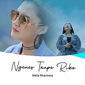 Ngenes Tanpo Riko by Nella Kharisma