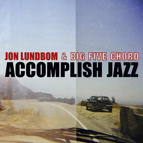 Accomplish Jazz by Jon Lundbom