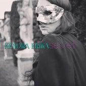Secret by Kendra Erika
