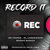 Record It von Mr Foster