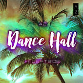 Dance Hall by A2