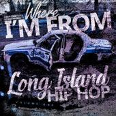 Where i'm From: Long Island Hip Hop von DJ Mickey Knox