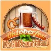 Oktoberfest Die Hits zum feiern! von Various Artists