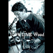 100% Live Wood by Jeff Wood