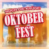 Hoch die Krüge! Oktoberfest von Various Artists