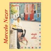 Canciones Desde el Alma by Marcelo Nazer