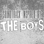 Soundtrack Inspired by the Boys by Various Artists