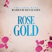 Rose Gold von Raheem DeVaughn