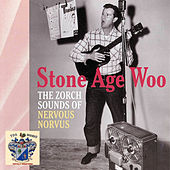 Stone Age Woo by Nervous Norvus