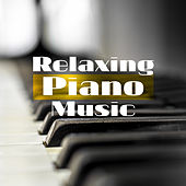 Relaxing Piano Music: Soothing Piano for Relaxation, Sleep & Rest, Ambient Chill, Mellow Jazz at Night van Relaxing Piano Music