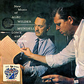 New Music of Allec Wilder by Mundell Lowe