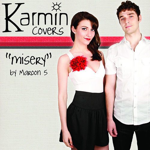 Misery [originally performed by Maroon 5] - Single by Karmin