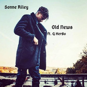Old News by Sonne Riley