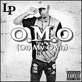 O.M.O (On My Own) von LP