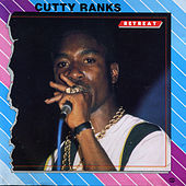 Retreat by Cutty Ranks