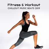 Fitness & Workout Chillout Music Beats 2019 by HEALTH