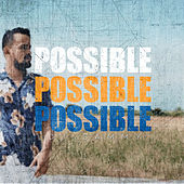 Possible by DJ Sammy