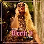 Worth It (feat. Wiley) von Monique Lawz