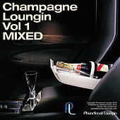 Champagne Loungin Vol 1 Mixed by Eddie Silverton