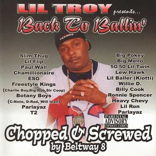 Back To Ballin' [Screwed] by Lil' Troy