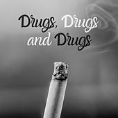 Drugs, Drugs and drugs de Pulp