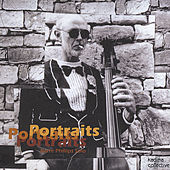 Portraits by Barre Phillips