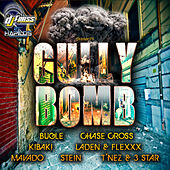 Gully Bomb Riddim by Various Artists
