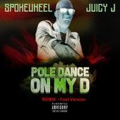 Poll Dance On My D (Remix Fast Version) van Spokewheel