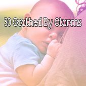 30 Soothed by Storms by Rain Sounds (2)