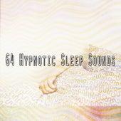 64 Hypnotic Sleep Sounds de Relajacion Del Mar