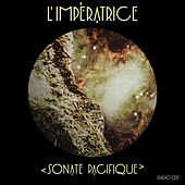 Sonate Pacifique (Radio Edit) by L'Impératrice