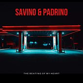 The Beating of My Heart de Savino