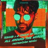 All Around The World (La La La) (RetroVision Remix) von R3HAB
