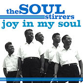 Joy In My Soul de The Soul Stirrers