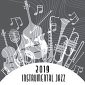2019 Instrumental Jazz: Positive Sounds of Guitar, Piano and Saxophone, Liquid Time, Good Vibrations and Feeling, Positive Mindset de New York Lounge Quartett