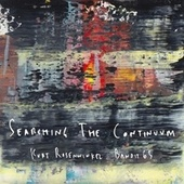 Searching the Continuum by Kurt Rosenwinkel