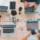 Jazz for Work by Various Artists