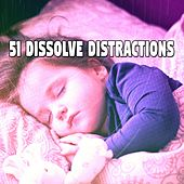 51 Dissolve Distractions von Rockabye Lullaby