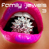 Family Jewels 3 by Various Artists